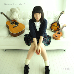 Rayli_neverletmego_cover1